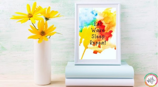 eat wake sleep repeat quote on watercolor flower